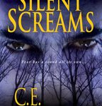Silent Screams by CE Lawrence