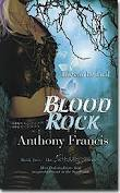 Blood Rock by Anthony Francis