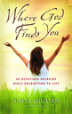 Where God Finds You by Anita Higman