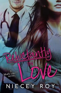 Niecey Roy - Reluctantly In Love