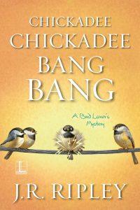 Chickadee Chickadee Bang Bang