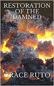 Restoration of the damned